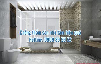 Chống thấm sàn nhà tắm hiệu quả tại TPHCM